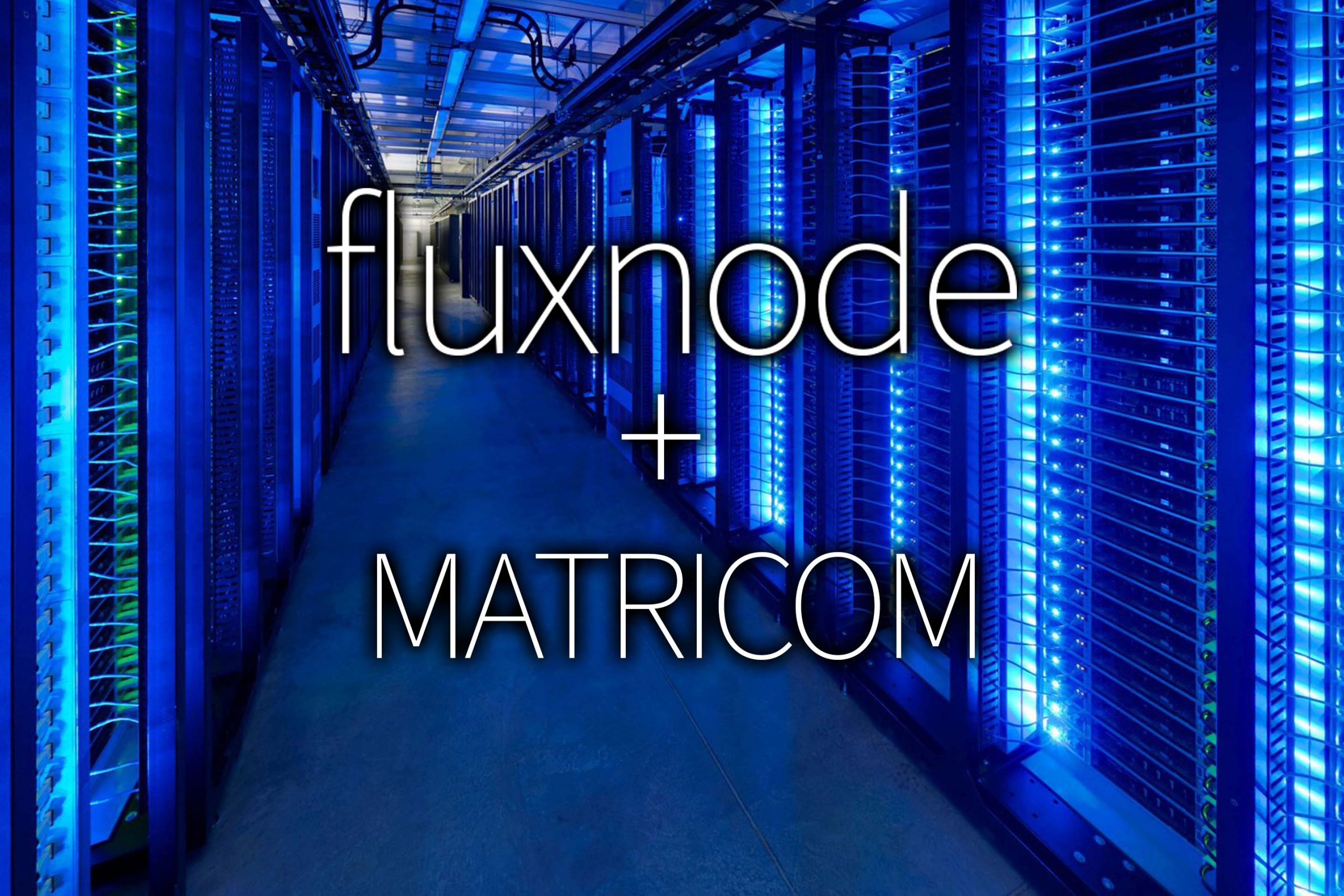Fluxnode – Powerful Dev-Friendly VPS cloud servers that drives the Matricom Network